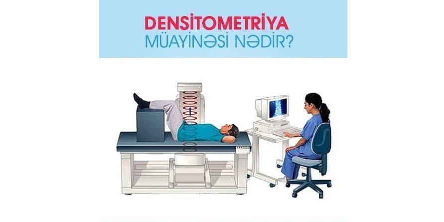 Densitometriya müayinəsi nədir?