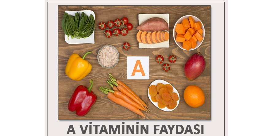 A vitamin faydası